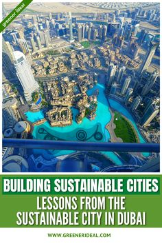 Learn how to build a Sustainable City. Lessons from The Sustainable City in Dubai. #city #sustainable #civilengineering #building Sustainable City, Dubai City, Civil Engineering, Go Green, Sustainability, Building, Buildings, Construction, Sustainable Development