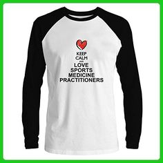 Keep calm and love Sports Medicine Practitioners Raglan Long Sleeve T-Shirt - Sports shirts (*Amazon Partner-Link)