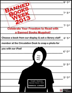 """A mugshot you can be proud of!  Get """"caught reading banned books"""" this week and flaunt your Freedom to Read all at the same time with our fun photo-op!"""