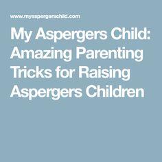 My Aspergers Child: Amazing Parenting Tricks for Raising Aspergers Children Understanding Autism, High Functioning Autism, Autism Spectrum, Raising Kids, Asd, Parenting Hacks, Amazing, Disciplining Children