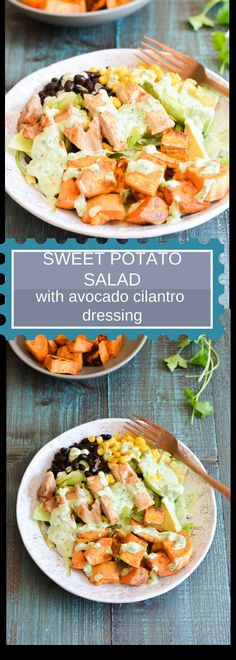 This amazing sweet potato salad with creamy avocado cilantro dressing is so easy to make and packed with bold and flavorful flavors. Add chicken or tofu for extra protein. Delicious and perfect for meal prep.