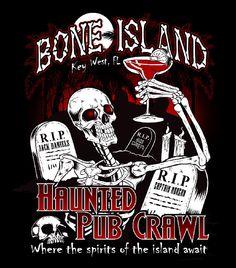 Free T-Shirt with Bone Island Haunted Pub Crawl Key West Florida, Florida Keys, Most Haunted, Haunted Places, Ghost Tour, Pub Crawl, Travel Shirts, Home And Away, Walking Tour