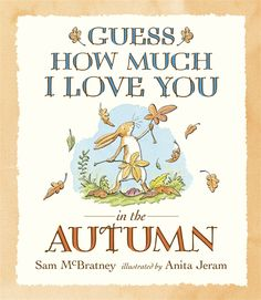 Walker Books - Guess How Much I Love You in the Autumn