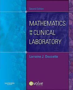 Mathematics for the clinical laboratory / Lorraine J. Doucette.