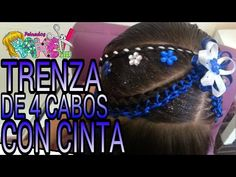 Peinado Infantil/ Trenza De 4 Cabos Con Cinta/ Peinados Rakel 11 - YouTube Corte Y Color, Girl Hairstyles, Make Up, Youtube, Hair Styles, Beauty, Mary, Child Hairstyles, Hairstyles For Girls