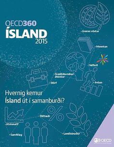 New! OECD 360: Compare data on education, jobs, climate, poverty, and economy for Iceland. #ísland #OECD360 #publications