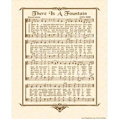 A personal favorite from my Etsy shop https://www.etsy.com/listing/223789926/there-is-a-fountain-8x10-antique-hymn