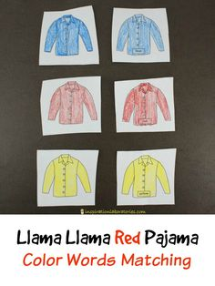 Practice color words and play a color matching game after reading Llama Llama Red Pajama by Anna Dewdney.