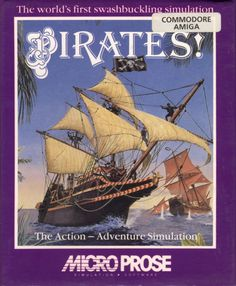Sid Meier's Pirates! (Microprose, 1990)