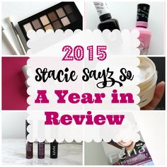 #ProductReviewParty Stacie Sayz So - Looking Back at 2015