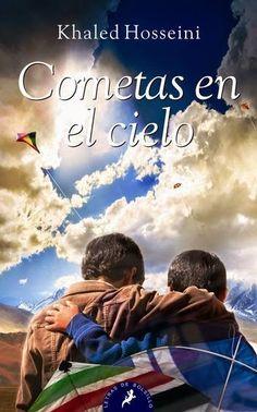 Libros y Música : Cometas en el cielo- Khaled Hosseini