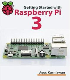 Getting Started With Raspberry Pi 3 PDF