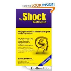 Free Oct 3. Amazon.com: The Shock Wealth System eBook: Philippe SHOCK Matthews: Books