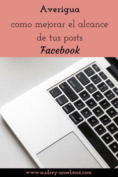 Aprende a mejorar el alcance de tu página Facebook con mis 5 consejos. Computer Keyboard, Marketing, Fancy, Social Networks, Tips, Computer Keypad, Keyboard