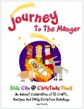 Journey to the Manger - Children's ministry ideas for Advent, Christmas, Christian Holidays