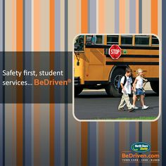 Safety first,student services.... BeDriven