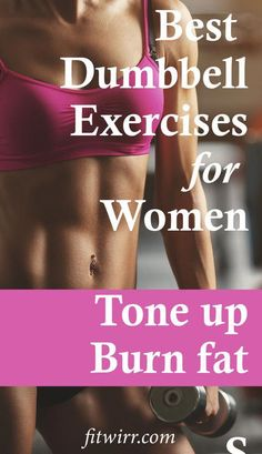 Best dumbbell exercises to for women to burn fat and tone up quickly. Best dumbbell exercises to for women to burn fat and tone up quickly. Best dumbbell exercises to for women to burn fat and tone up quickly. Dumbbell Exercises For Women, Dumbbell Workout, Belly Exercises, Fitness Exercises, Kettlebell Circuit, Workout Exercises, Weight Training Exercises, Morning Exercises, Circuit Workouts
