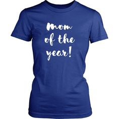 Mom of the year Mother's Day T Shirt - District Unisex Shirt / Red / S | Unique tees, hoodies, tank tops  - 1