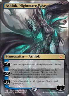 Ashiok, Nightmare Weaver If you have any suggestions for a card you would like to see let me know.