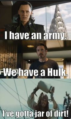 Avengers and Pirates of the Caribbean. Two good movies!
