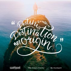 """Destiny is a matter of destination not origin."" from Designs of Destiny by ninyatippett on Wattpad Cute Quotes, Best Quotes, Free Novels, Saving Quotes, Wattpad Quotes, Motivational Quotes, Inspirational Quotes, Wonder Quotes, Quote Art"