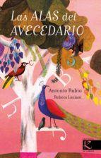 las alas del avecedario-antonio rubio-9788416721078
