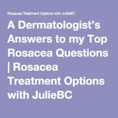 A Dermatologist's Answers to my Top Rosacea Questions What Causes Rosacea, Acne Rosacea, Best Anti Aging, Anti Aging Skin Care, Rosacea Remedies, Natural Remedies, Skin Problems, Face Skin