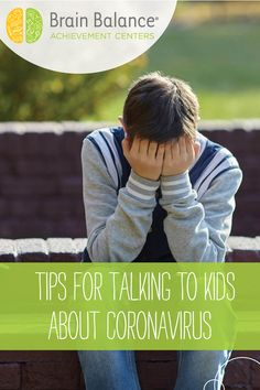 Dr. Robyn J.A. Silverman, Brain Balance's newly announced advisory board member, offers some great advice about how to talk to your kids about the COVID-19 outbreak and address any fear and anxiety the coronavirus may be causing your children.