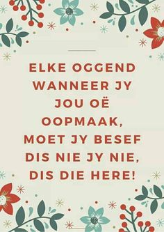 Christ Quotes, Afrikaans Quotes, Inspirational Qoutes, Good Morning Wishes, True Words, Verses, Blessed, Bible, Sayings