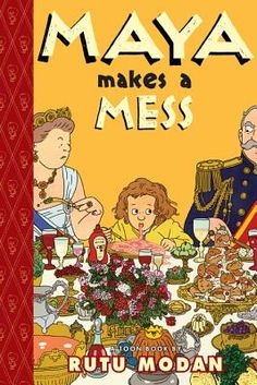 Maya Makes a Mess by Rutu Modan