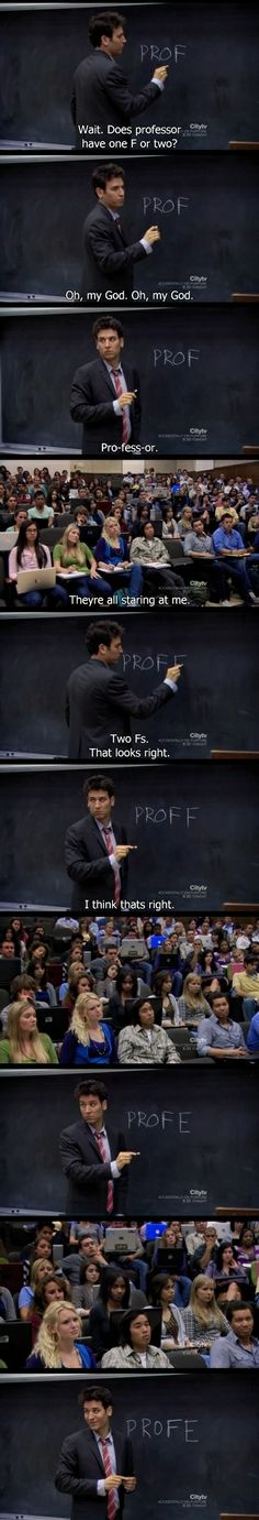 """Professor"" or ""Proffessor"" Ted Mosby! Hahaha! Hilarious! I adore this episode! Season 5, Episode 1: Definitions. :D"