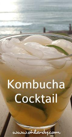 A Kombucha Cocktail - a delightfully refreshing drink - Oh Lardy