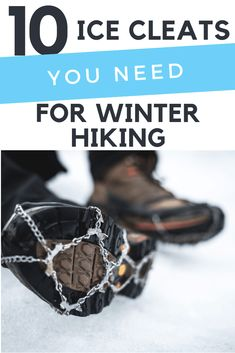Dont retrire your hiking boots for the winter. Hit the trail with some added tractions. Winter | Snow | Running | Walking | Gear | Must Have #RoadTripHacks Winter Hiking, Winter Travel, Winter Gear, Travel Tours, Travel Ideas, Travel Hacks, Travel Packing, Walking Gear, Online Travel Agent