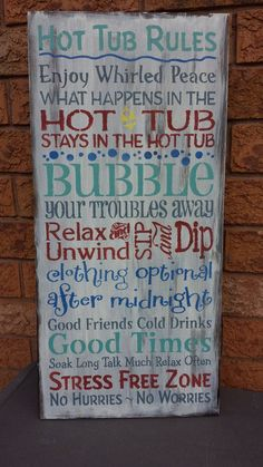 "HOT TUB RULES/HOSTESS/HOUSEWARMING GIFT THIS IS A WOOD SIGN THAT HAS BEEN STAINED, PAINTED, SLIGHTLY DISTRESSED AND SEALED WITH YOUR CHOICE OF INDOOR OR OUTDOOR SEALANT. PLEASE BE SURE TO MAKE YOUR SEALANT SELECTION IN THE DROP DOWN BOX WHILE PURCHASING OR THE SIGN AUTOMATICALLY COMES WITH INDOOR SEALANT. MEASUREMENTS:  11 1/4"" X 24""     3/4"" THICKNESS CONTACT: kimbercreations@outlook.com THANK YOU FOR VIEWING!"