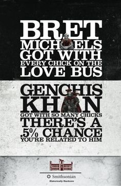 well then, go Genghis