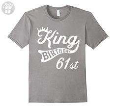 Mens Sixty First Birthday 61 Year Old - Birthday King T-Shirt 2XL Slate - Birthday shirts (*Amazon Partner-Link)