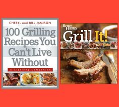 Grill It! and 100 Grilling Recipes Cookbooks - www.cooksandbooksandrecipes.com - #giveaway ends 7/4/16