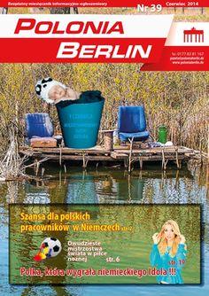 Gazeta poloniaberlin.de - 39 - Czerwiec 2014 - http://gazeta.poloniaberlin.de