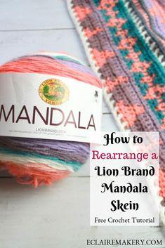 The Secret to Organizing Lion Brand Mandala Colors   E'Claire Makery One Skein Crochet, Plaid Crochet, Crochet Fabric, Tapestry Crochet, Free Crochet, Lion Brand Mandala Yarn, Lion Brand Yarn, Mandala Lion, Free Mandala Crochet Patterns