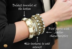 Penny Pincher Fashion: Perfectly Stacked - tips for stacking bracelets. . .