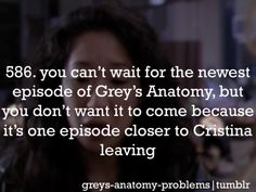 Well I hadn't thought I it that way, great, thanks, like this show needs one more reason to make me cry. Greys Anatomy Funny, Grey Anatomy Quotes, Dark And Twisty, Sandra Oh, Cristina Yang, Youre My Person, Meredith Grey, Grey's Anatomy, Cardiac Anatomy