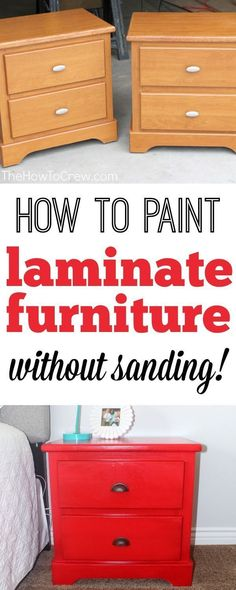How To Paint Laminate Furniture (without sanding! A step-by-step tutorial to painting your furniture without sanding!. #paintedfurniturewithoutsanding #paintedfurniturelaminate
