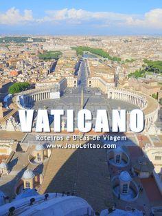 Visitar Vaticano – Roteiros e Dicas de Viagem