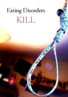 Eating Disorders Kill