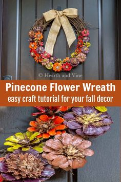 This easy craft tutorial shows you how to make this pretty pine cone flower wreath for your fall decor. Create them in different colors for any time of year.