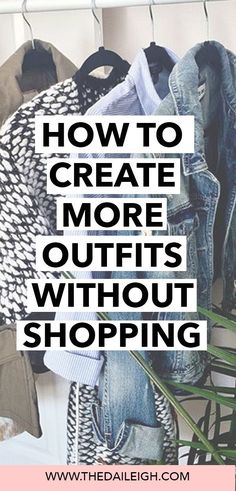 How To Create Outfits Around Your Clothes | Fashion Tips for Women | Maximize Your Wardrobe