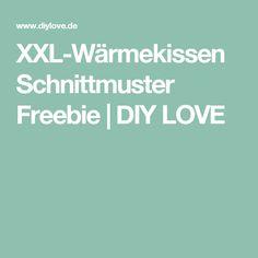 XXL-Wärmekissen Schnittmuster Freebie   DIY LOVE