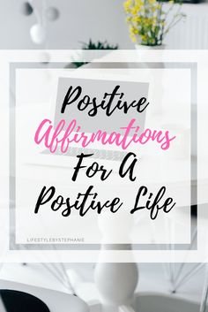 Positive Affirmations For A Positive Life. Learn More About How Positive Affirmations Can Lead You To A Positive Life. Manifest The Life You Dream Of With Positive Affirmations. #positiveaffirmations #affirmations #positivity