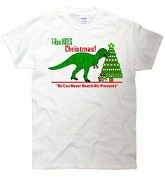 t rex hates christmas t shirt - Funny Christmas T Shirts