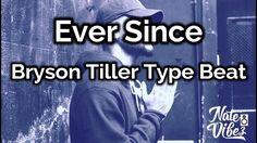 Bryson Tiller Type Beat | Ever Since | prod. by Nate Vibez.